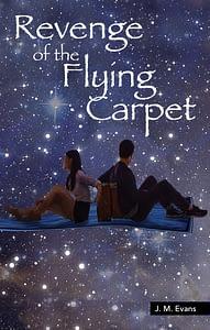 Revenge of the Flying Carpet Christian children's book from Dernier Publishing