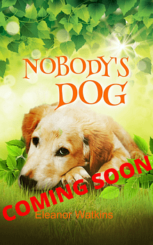 Nobody's Dog Coming Soon