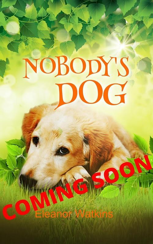 Nobody's Dog Coming Soon