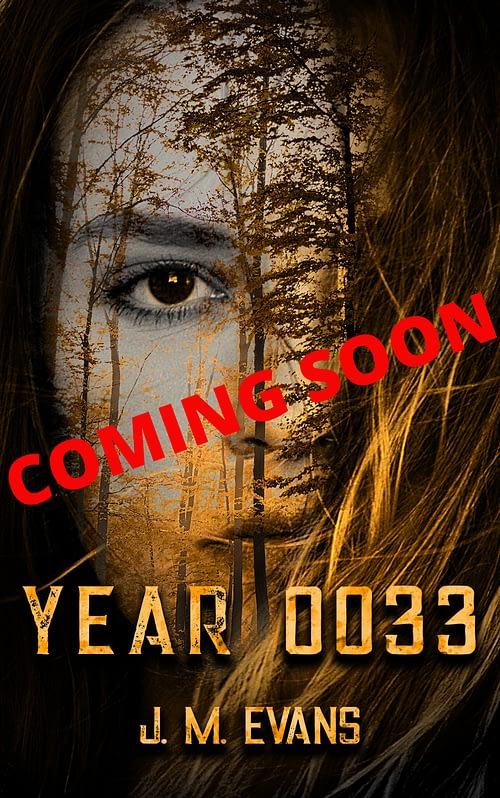 Year 0033 Coming Soon